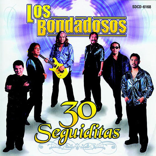 Play & Download 30 Seguiditas by Los Bondadosos | Napster