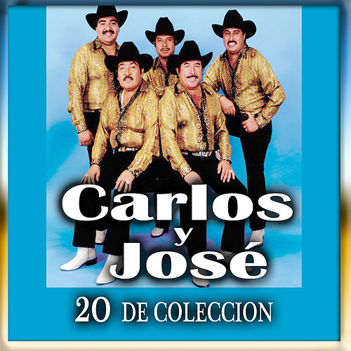 20 De Coleccion by Carlos Y Jose