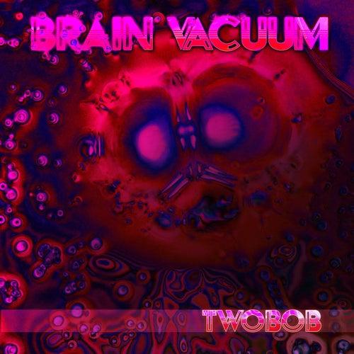 Brain Vacuum by Twobob