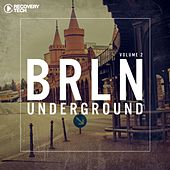 BRLN Underground, Vol. 2 by Various Artists