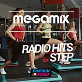 Play & Download Megamix Fitness Radio Hits for Step (25 Tracks Non-Stop Mixed Compilation for Fitness & Workout) by Various Artists | Napster