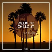 Weekend Chillout, Vol. 1 by Various Artists