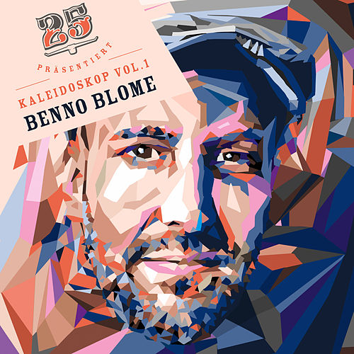Bar25 Compilation: Kaleidoskop, Vol. 1 (Compiled by Benno Blome) by Various Artists