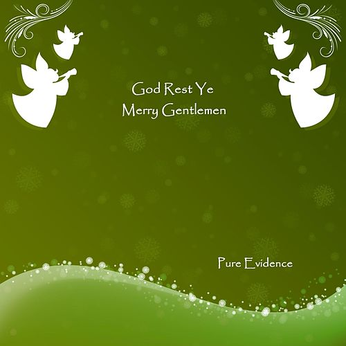 God Rest Ye Merry Gentlemen by Pure Evidence