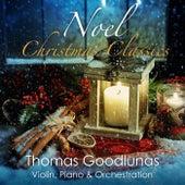 Noel Christmas Classics by Thomas Goodlunas