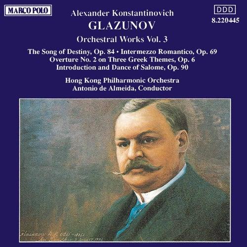 Play & Download Orchestral Works Vol. 3 by Alexander Glazunov | Napster