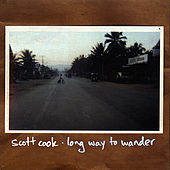 Long Way to Wander by Scott Cook