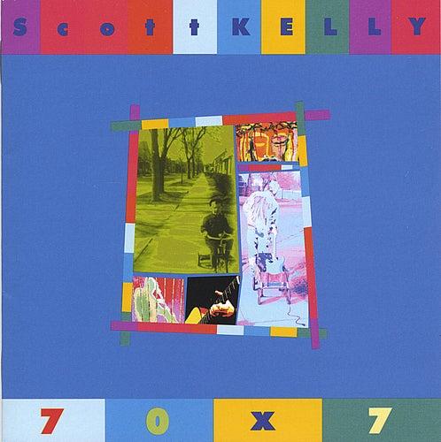 70 X 7 by Scott Kelly