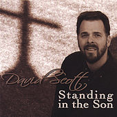Standing in the Son by David Scott