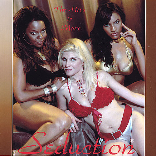 Play & Download Then (The Hits) & Now (New Music) by Seduction | Napster