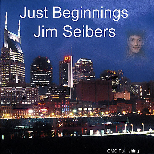 Play & Download Just Beginnings by Jim Seibers | Napster