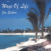 Ways of Life by Jim Seibers