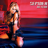 Play & Download No Fear by Sepideh | Napster
