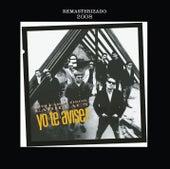 Play & Download Yo Te Avise by Los Fabulosos Cadillacs | Napster