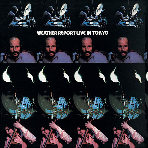 Live In Tokyo by Weather Report