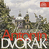 Dvořák: Humoresque by Various Artists