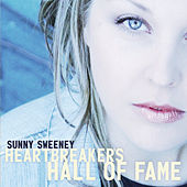 Heartbreaker's Hall Of Fame by Sunny Sweeney