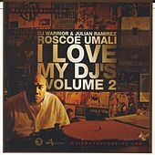 Play & Download I Love My DJs, Vol. 2 by Roscoe Umali | Napster
