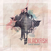 Play & Download Train of Thoughts by Blackfish | Napster