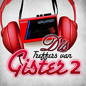 Play & Download Dis Treffers Van Gister 2 by Various Artists | Napster