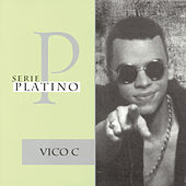Play & Download Serie Platino: 20 Exitos by Vico C | Napster