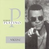 Serie Platino: 20 Exitos by Vico C