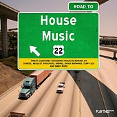 Road to House Music, Vol. 22 by Various Artists