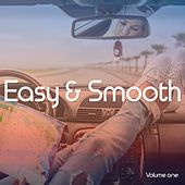 Play & Download Easy & Smooth, Vol. 1 (Relaxed Positive Summer Grooves) by Various Artists | Napster
