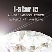I Star 15 Anniversary Collection (The Best of TV & Movie Themes) by Various Artists