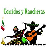Play & Download Corridos y Rancheras by Various Artists | Napster