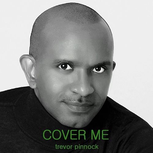 Cover Me by Trevor Pinnock