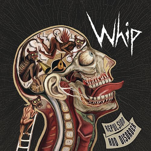 Repulsion And Disorder by Whip