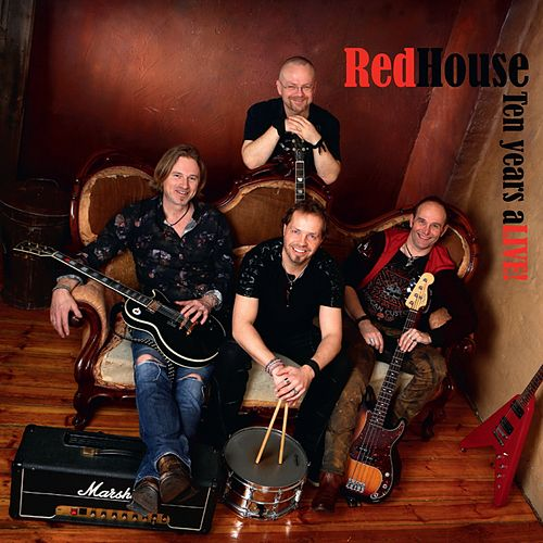Ten Years ALive by The Red House