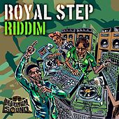 Play & Download Royal Step Riddim by Various Artists | Napster