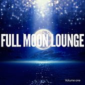Full Moon Lounge, Vol. 1 (Smooth Night Beats) by Various Artists