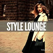 Play & Download Style Lounge, Vol. 1 (Finest Electronic & Chilled World Music) by Various Artists | Napster
