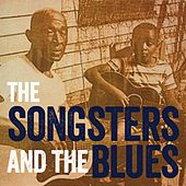 Play & Download The Songsters & the Blues by Various Artists | Napster
