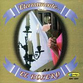 Eternamente el Bolero by Various Artists