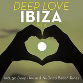 Deep Love Ibiza, Vol. 5 by Various Artists