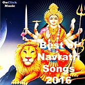 Best of Navratri Songs 2016 (Maa Durga Songs) by Various Artists