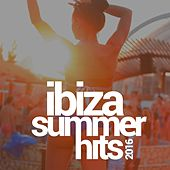 Ibiza 2016 Summer Hits von Various Artists