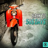 Play & Download Back to 50's Days, Vol. 2 by Various Artists | Napster