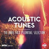 Play & Download Acoustic Tunes (The Indie Folk Essential Selection) by Various Artists | Napster