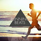 Play & Download Running Beats, Vol. 3 (Most Energetic Tracks for Sport) by Various Artists | Napster