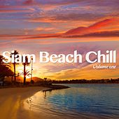 Siam Beach Chill, Vol. 1 (Finest Exotic Chill Out Beats) by Various Artists