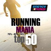 Play & Download Running Mania 70's, 80's, 90's (Top 50) by Various Artists | Napster