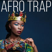 Afro Trap by Various Artists