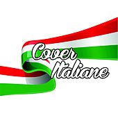 Play & Download Cover italiane by Various Artists | Napster