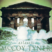 Play & Download Atlantis by McCoy Tyner | Napster