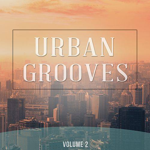 Urban Grooves, Vol. 2 (Selection Of Finest Street Cafe Music) by Various Artists
